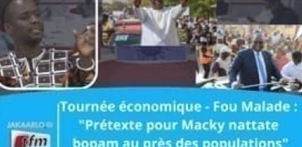 """Tournée économique : """"Un prétexte pour Macky…""""Fou-Malade"""