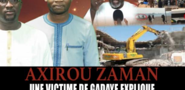 Axirou Zaman : Une victime de Gadaye Explique Comment Babacar Fall a démoli impunément 253 Maisons